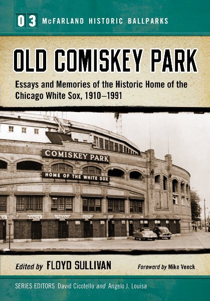 Old Comiskey Park book